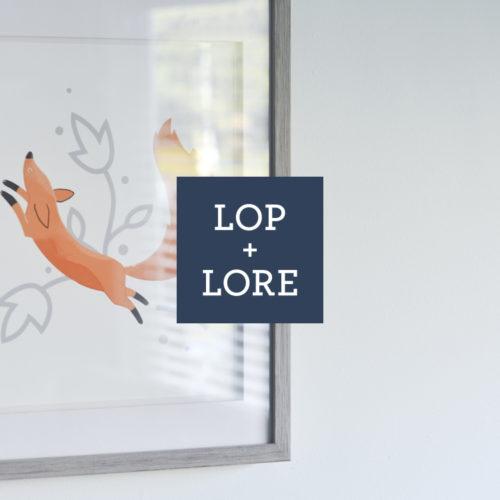 Lop + Lore